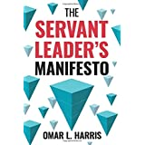 The Servant Leader's Manifesto