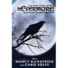 nEvermore!: Tales of Murder, Mystery and the Macabre. Neo-Gothic fiction inspired by the imagination of Edgar Allan Poe