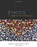 Ethics : A Liberative Approach, , 0800697871