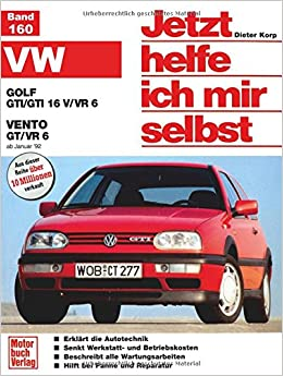 VW Golf GTI/GTI 16V/VR6. VW Vento GT/VR6 ab Januar 92. Jetzt helfe ich mir selbst: Amazon.es: Dieter Korp: Libros en idiomas extranjeros