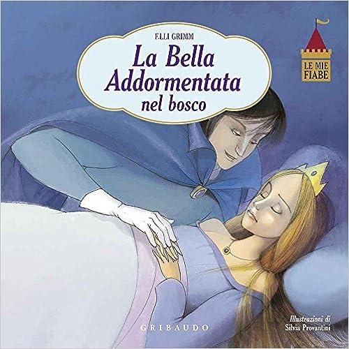BELLA ADDORMENTATA NEL BOSCO -