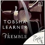 Tremble | Tobsha Learner