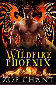 Wildfire Phoenix (Fire & Rescue Shifters: Wildfire Crew Boo