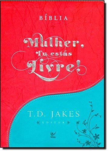 Bíblia Mulher, Tu Estas Livre! - Capa Luxo Turquesa e Vermelho