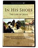 In His Shoes - The Life of Jesus Video