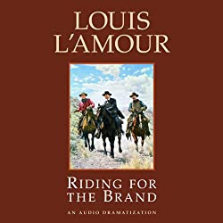 Riding for the Brand (Dramatized)