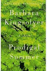 Prodigal Summer: A Novel Paperback