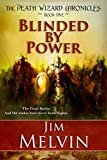 Book Cover for Blinded by Power: 5 (The Death Wizard Chronicles)