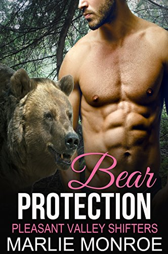 Bear Protection: BBW Paranormal Shape Shifter Romance (Pleasant Valley Shifters Book 1)
