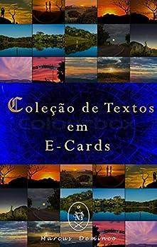 Coleção de Textos em E-Cards por [Deminco, Marcus]