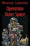 Operation Outer Space, Murray Leinster, 1483702367