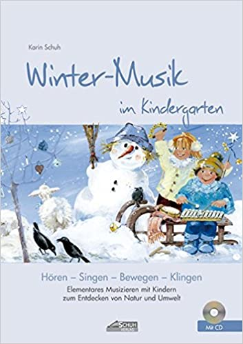 Winter Musik Im Kindergarten Inkl Cd Elementares Musizieren Mit