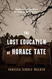 #8: The Lost Education of Horace Tate: Uncovering the Hidden Heroes Who Fought for Justice in Schools