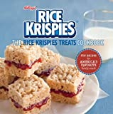 The Rice Krispies Treats® Cookbook: Fun Recipes for Making Memories with America's Favorite Family Snack