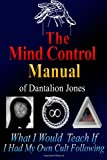 The Mind Control Manual of Dantalion Jones, Dantalion Jones, 1458341135
