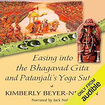 Amazon.com: Easing into the Bhagavad Gita and Patanjalis ...