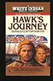 Hawk's Journey, Donald C. Porter, 0553292188