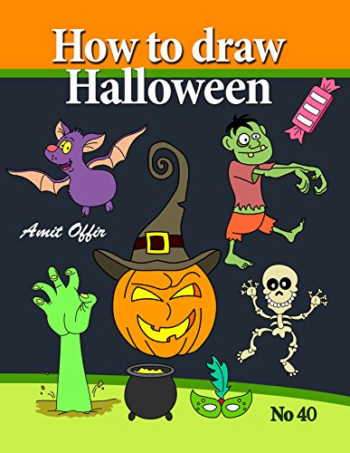 How to Draw Halloween Characters (How to Draw Cartoon Characters Book 40) -