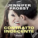 Contratto indecente Audiobook by Jennifer Probst Narrated by Tania De Domenico