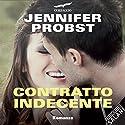 Contratto indecente Hörbuch von Jennifer Probst Gesprochen von: Tania De Domenico