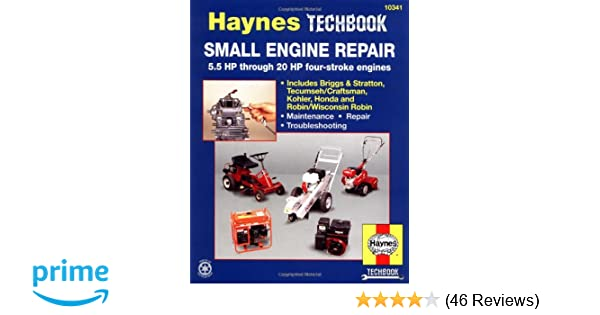 Small engine repair 55 hp thru 20 hp four stroke engines haynes small engine repair 55 hp thru 20 hp four stroke engines haynes techbook john haynes 9781563922985 amazon books fandeluxe Choice Image