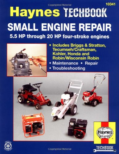 (Small Engine Repair: 5.5 HP Thru 20 HP Four Stroke Engines (Haynes TECHBOOK))