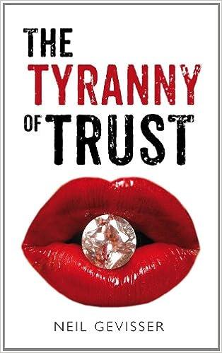 The Tyranny of Trust