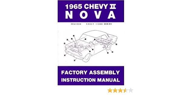 1965 nova wiring schematic amazon com 1965 chevrolet chevy ll nova assembly manual book  1965 chevrolet chevy ll nova