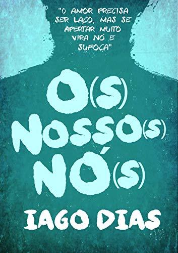 O(s) Nosso(s) Nó(s)