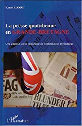 La presse quotidienne en Grande-Bretagne