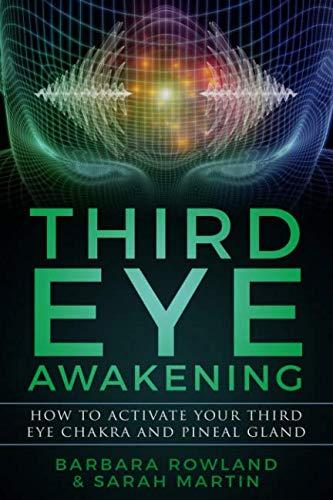 Third Eye Awakening: How To Activate Your Third Eye