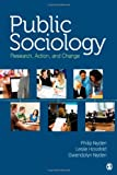 img - for Public Sociology: Research, Action, and Change book / textbook / text book