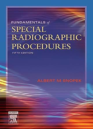 fundamentals of special radiographic procedures 5th edition pdf