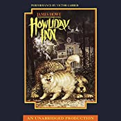 Bunnicula: Howliday Inn: Bunnicula and Friends, Book 2 | James Howe, Debora Howe