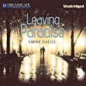 Leaving Paradise, Book 1 Audiobook by Simone Elkeles Narrated by Nicholas Mondelli