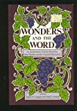 img - for Wonders and the Word: An Examination of Issues Raised by John Wimber and the Vineyard Movement book / textbook / text book