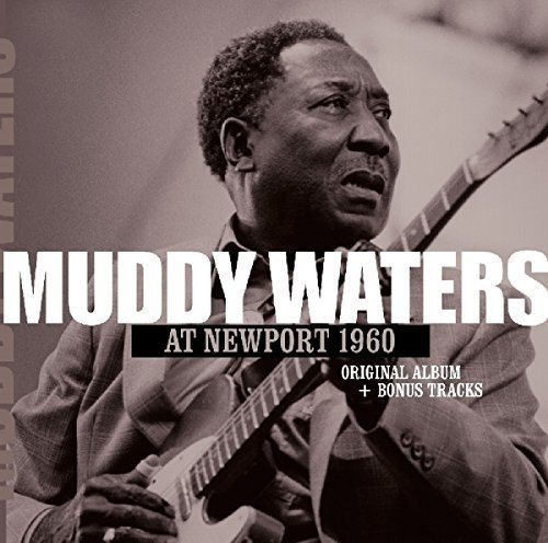 CD : Muddy Waters - At Newport 1960 + 2 (Holland - Import)
