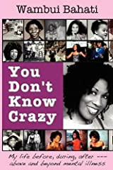 You Don't Know Crazy