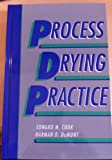 Process Drying Practice, Edward M. Cook and Harman D. DuMont, 0070124620