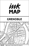 Grenoble Inkmap - maps for eReaders, sightseeing, museums, going out, hotels (English)