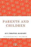 Parents and Children, Ivy Compton-Burnett, 144820125X