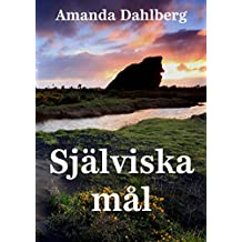 Själviska mål (Swedish Edition)