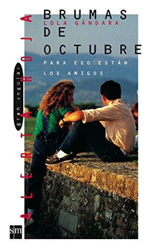 Bruma De Octubre / October Mist (Gran Angular) (Spanish Edition)