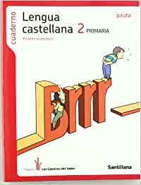 Cuaderno Lengua Castellana 2 PriMaría Primer Trimestre