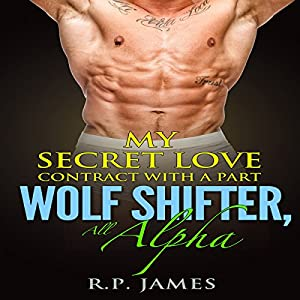 My Secret Love Contract with a Part Wolf Shifter Audiobook