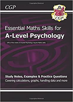 New A-Level Psychology: Essential Maths Skills