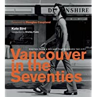Vancouver in the Seventies: Photos from a Decade That Changed the City