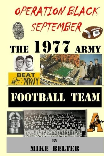 Operation Black September:  The 1977 Army Football Team ()