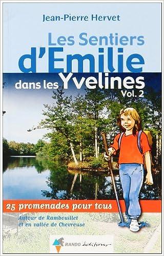 En ligne téléchargement Emilie Dans les Yvelines T2 epub, pdf