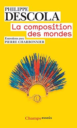 La Composition des mondes (Champs Essais) (French Edition)